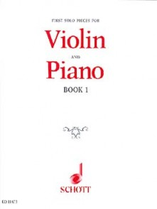 FIRST SOLO PIECES FOR VIOLIN BOOK 1
