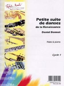 BONNET D. PETITE SUITE DE DANSES DE LA RENAISSANCE FLUTE
