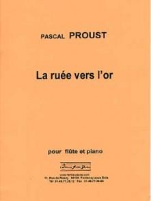 PROUST P. LA RUEE VERS L'OR FLUTE