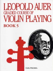 AUER L. GRADED COURSE OF VIOLIN PLAYING BOOK 5