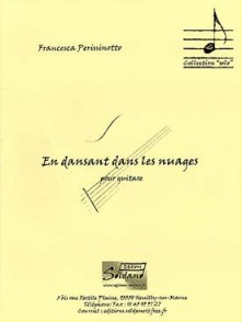 PERISSINOTTO F. EN DANSANT DANS LES NUAGES GUITARE