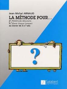 ARNAUD J.M. METHODE POUR ... CLAVIER  3 A 7 ANS