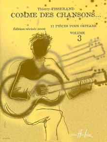 TISSERAND T. COMME DES CHANSONS VOL 3 GUITARE