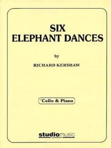 KERSHAW R. SIX ELEPHANT DANCES VIOLONCELLE
