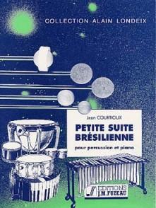 COURTIOUX J. PETITE SUITE BRESILIENNE PERCUSSION