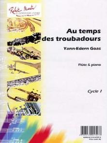 GOAS Y.E. AU TEMPS DES TROUBADOURS FLUTE