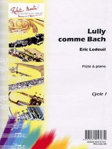 LEDEUIL E. LULLY COMME BACH FLUTE