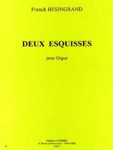 BESINGRAND F. DEUX ESQUISSES ORGUE