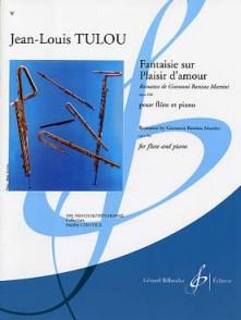 TULOU J.L. FANTAISIE SUR PLAISIR D'AMOUR FLUTE