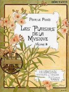 PLAISIRS DE LA MUSIQUE VOL DEBUTANT B PIANO
