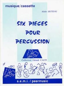 HUTEAU A. PIECES POUR PERCUSSION