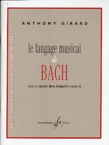GIRARD A. LE LANGAGE MUSICAL DE BACH