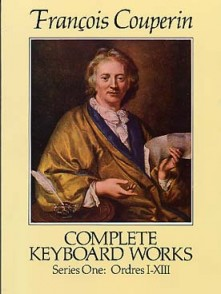 COUPERIN F. COMPLETE KEYBOARD WORKS SERIES 1 CLAVECIN OU PIANO