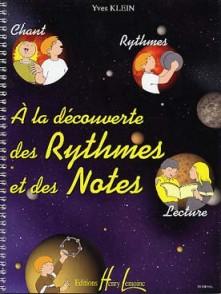 KLEIN Y. A LA DECOUVERTE DU RYTHMES ET DES NOTES