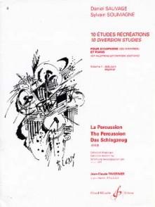 SAUVAGE D./SOUMAGNE S. 10 ETUDES RECREATIONS VOL 1 XYLOPHONE