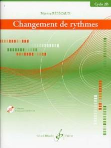 REPECAUD B. CHANGEMENT DE RYTHMES CYCLE 2B
