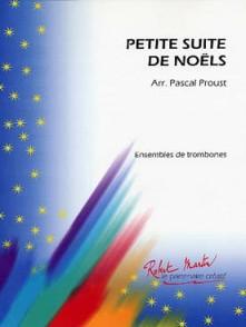 PETITE SUITE DE NOELS TROMBONES