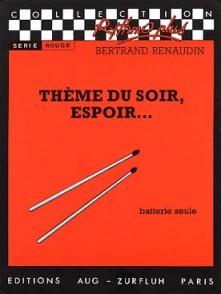 RENAUDIN B. THEME DU SOIR, ESPOIR ... BATTERIE