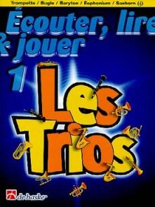 ECOUTER LIRE JOUER LES TRIOS VOL 1 TROMPETTE/BUGLE/BARYTON