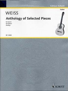 WEISS S.L. ANTHOLOGY OF SELECTED PIECES GUITARE
