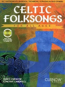 CELTIC FOLKSONGS FOR ALL AGES TROMBONE OU EUPHONIUM