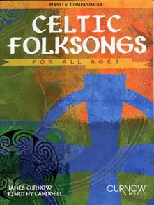 CELTIC FOLKSONGS FOR ALL AGES ACCOMPAGNEMENT PIANO