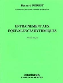 FOREST B. ENTRAINEMENT AUX EQUIVALENCES RYTHMIQUES MOYEN