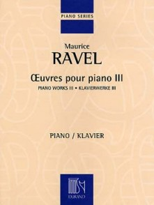 RAVEL M. OEUVRES POUR PIANO VOL 3