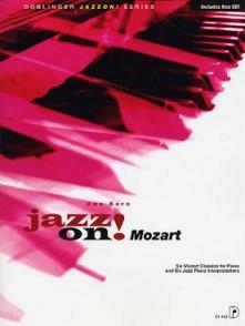 JAZZ ON! CLASSICS AVEC CD: MOZART PIANO
