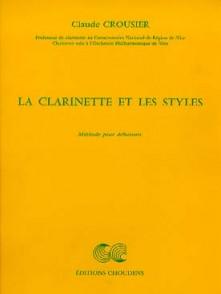 CROUSIER C. LA CLARINETTE ET LES STYLES