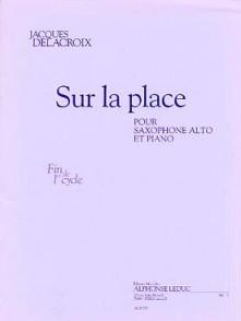 DELACROIX J. SUR LA PLACE SAXO ALTO