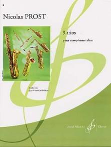 PROST N. 9 TRIOS POUR SAXOPHONES ALTO