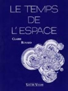 RENARD C. LE TEMPS DE L'ESPACE