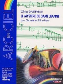 DARTEVELLE O. LE MYSTERE DE DAME JEANNE CLARINETTE