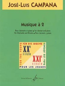 CAMPANA J.L. MUSIQUE A 2 CLARINETTE