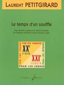 PETITGIRARD L. LE TEMPS D'UN SOUFFLE CLARINETTE