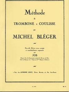 BLEGER M. METHODE DE TROMBONE A COULISSE