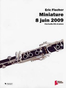 FISCHER E. MINIATURE 8 JUIN 2009 CLARINETTE