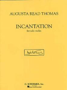 READ THOMAS A. INCANTATION VIOLON