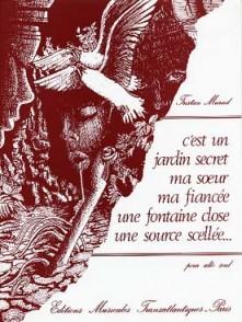 MURAIL T. C'EST UN JARDIN SECRET ... SCELLEE ALTO