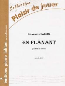 CARLIN A. EN FLANANT FLUTE