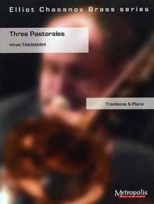 TAKAHASHI H. THREE PASTORALES TROMBONE