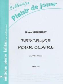 LESCARRET B. BERCEUSE POUR CLAIRE FLUTE