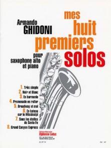 GHIDONI A. MES HUIT PREMIERS SOLOS SAXO ALTO