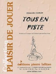 CARLIN A. TOUS EN PISTE TUBA