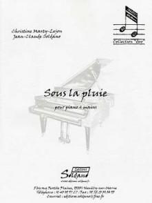 MARTY-LEJON S./SOLDANO J.C. SOUS LA PLUIE PIANO 4 MAINS