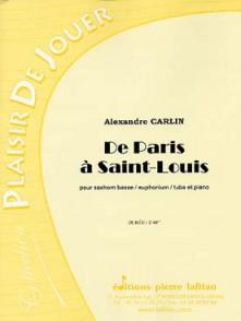 CARLIN A . DE PARIS A SAINT LOUIS TUBA