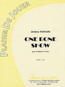 NAULAIS J. ONE BONE SHOW TROMBONE