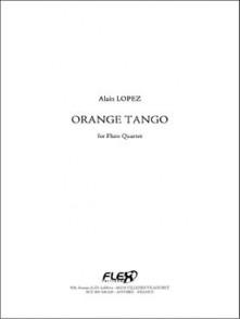 LOPEZ A. ORANGE TANGO 4 FLUTES
