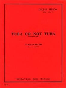 SENON G. TUBA OR NOT TUBA
